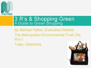 3 Rs Shopping Green A Guide to Green