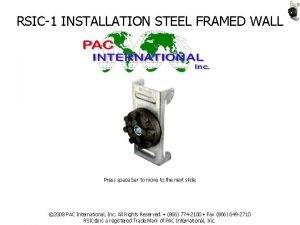 RSIC1 INSTALLATION STEEL FRAMED WALL Press space bar