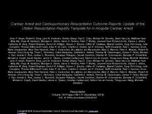 Cardiac Arrest and Cardiopulmonary Resuscitation Outcome Reports Update