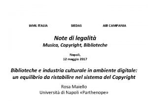 IAML ITALIA SIEDAS AIB CAMPANIA Note di legalit