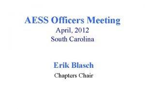 AESS Officers Meeting April 2012 South Carolina Erik