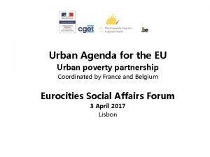 Urban Agenda for the EU Urban poverty partnership