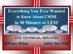 Everything You Ever Wanted to Know About CMMI