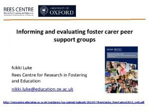 Informing and evaluating foster carer peer support groups
