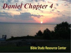 Daniel Chapter 4 Daniel Introduction 1 2 3