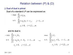 Relation between P D q Dual of dual