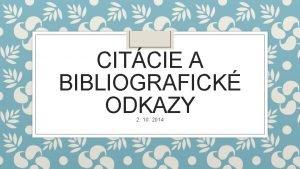 CITCIE A BIBLIOGRAFICK ODKAZY 2 10 2014 Citcie