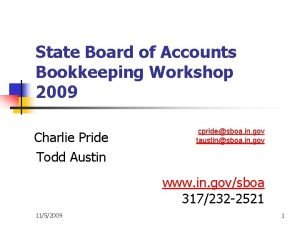 State Board of Accounts Bookkeeping Workshop 2009 Charlie