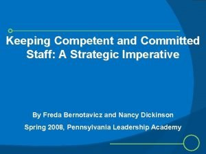 Keeping Competent and Committed Staff A Strategic Imperative