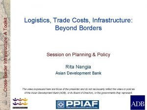 CrossBorder Infrastructure A Toolkit Logistics Trade Costs Infrastructure