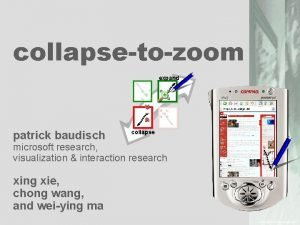 collapsetozoom expand patrick baudisch collapse microsoft research visualization