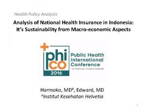 Health Policy Analysis of National Health Insurance in