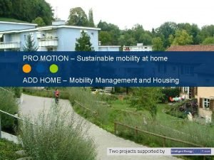 Redesigning transportation in residential areas for liveable neighbourhoods