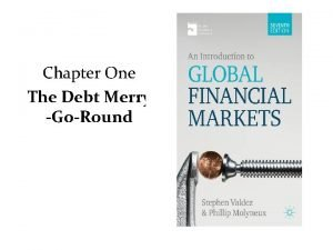 Chapter One The Debt Merry GoRound The Debt