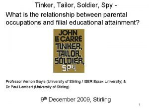 Tinker Tailor Soldier Spy What is the relationship