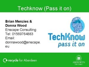 Techknow Pass it on Brian Menzies Donna Wood