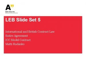 LEB Slide Set 5 International and British Contract