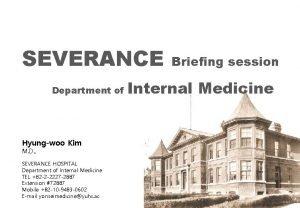SEVERANCE Department of Hyungwoo Kim M D SEVERANCE