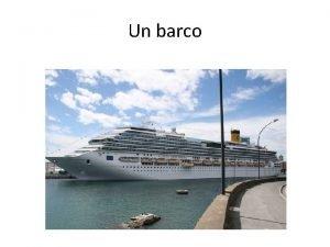 Un barco Cuesta 650 m 4 000 pasajeros
