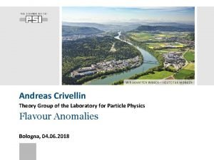 WIR SCHAFFEN WISSEN HEUTE FR MORGEN Andreas Crivellin