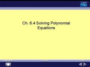 Ch 6 4 Solving Polynomial Equations Sum and