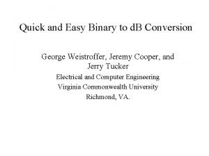 Quick and Easy Binary to d B Conversion