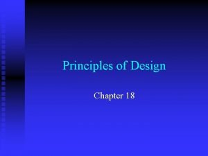 Principles of Design Chapter 18 Proportion n Proportion