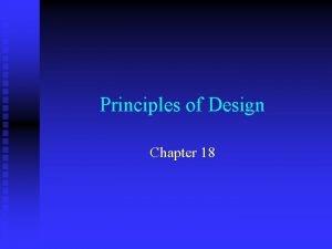 Principles of Design Chapter 18 Proportion n Proportion