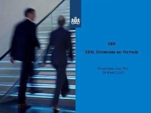 SBR XBRL Dimensies en Formula Presentatie voor FRC