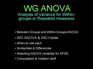 WG ANOVA Analysis of Variance for Withingroups or