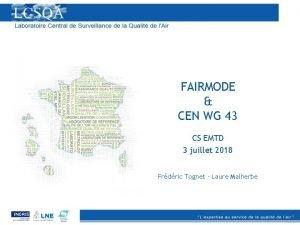 FAIRMODE CEN WG 43 CS EMTD 3 juillet