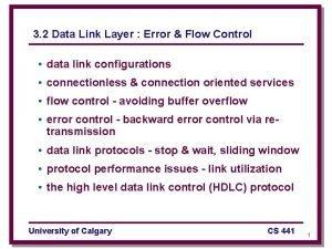 3 2 Data Link Layer Error Flow Control