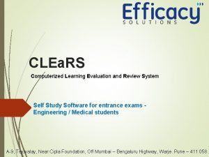 CLEa RS Computerized Learning Evaluation and Review System