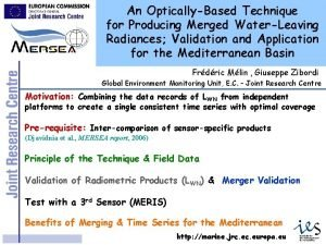 An OpticallyBased Technique for Producing Merged WaterLeaving Radiances