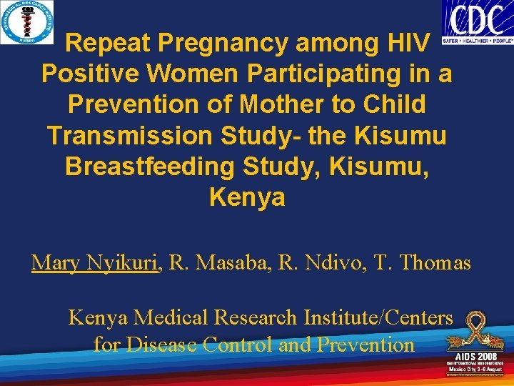 Repeat Pregnancy among HIV Positive Women Participating in