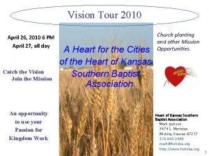 Vision Tour 2010 April 26 2010 6 PM