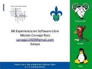 Proyecto GNU Mi Experiencia en Software Libre Moiss