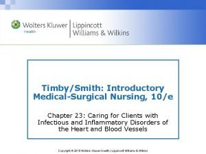 TimbySmith Introductory MedicalSurgical Nursing 10e Chapter 23 Caring