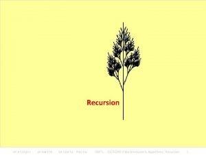 Recursion KMITL 01076249 Data Structures Algorithms Recursion 1