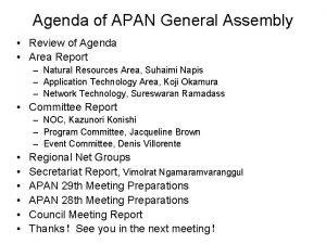 Agenda of APAN General Assembly Review of Agenda