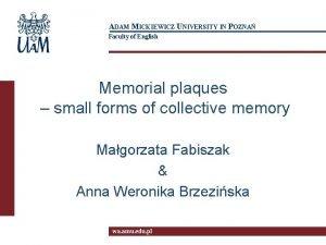 ADAM MICKIEWICZ UNIVERSITY IN POZNA Faculty of English