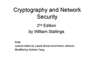 Cryptography and Network Security 2 nd Edition by