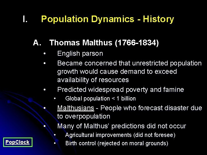 I Population Dynamics History A Thomas Malthus 1766