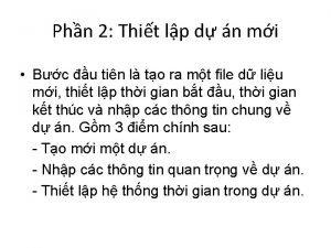 Phn 2 Thit lp d n mi Bc