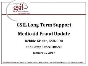 GSIL Long Term Support Medicaid Fraud Update Debbie