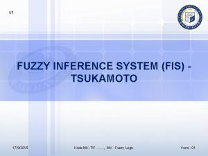 I 1 FUZZY INFERENCE SYSTEM FIS TSUKAMOTO 1792015