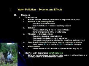 I Water Pollution Sources and Effects B Sources