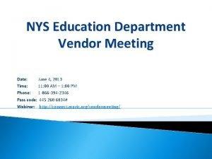 NYS Education Department Vendor Meeting Date June 4