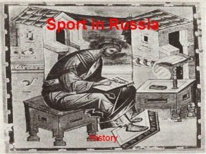 Sport in Russia History Igrischa One of the