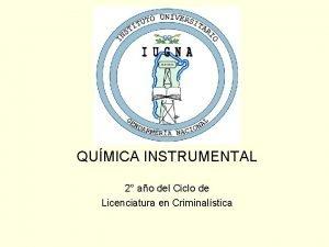 QUMICA INSTRUMENTAL 2 ao del Ciclo de Licenciatura